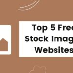 Top 5 Free Stock Images Websites